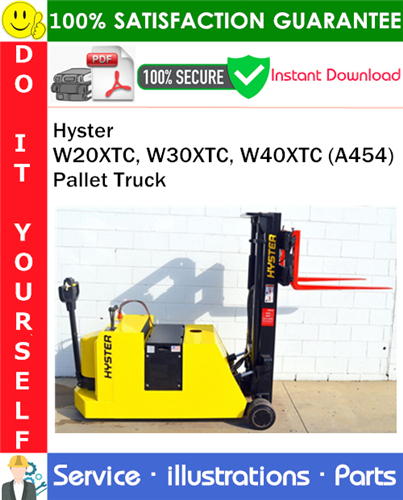 Thumbnail Hyster W20XTC, W30XTC, W40XTC (A454) Pallet Truck Parts Manual PDF Download ◆