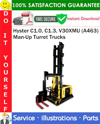 Thumbnail Hyster C1.0, C1.3, V30XMU (A463) Man-Up Turret Trucks Parts Manual PDF Download ◆