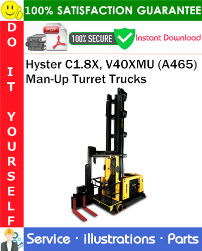 Thumbnail Hyster C1.8X, V40XMU (A465) Man-Up Turret Trucks Parts Manual PDF Download ◆