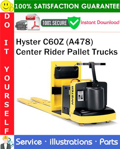 Thumbnail Hyster C60Z (A478) Center Rider Pallet Trucks Parts Manual PDF Download ◆