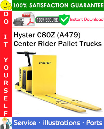 Thumbnail Hyster C80Z (A479) Center Rider Pallet Trucks Parts Manual PDF Download ◆