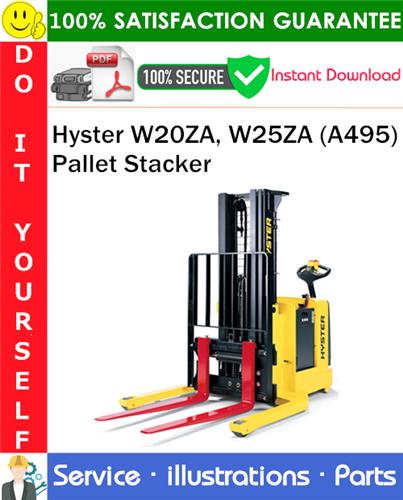Thumbnail Hyster W20ZA, W25ZA (A495) Pallet Stacker Parts Manual PDF Download ◆