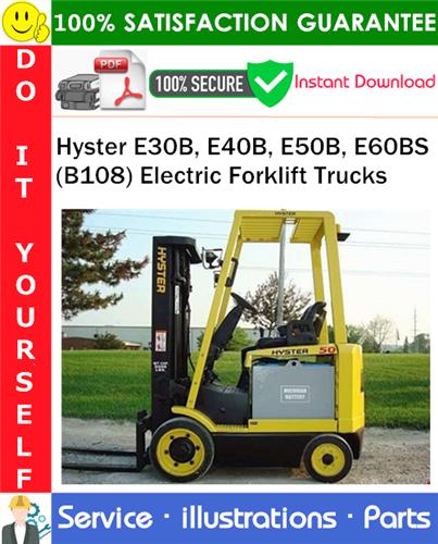 Thumbnail Hyster E30B, E40B, E50B, E60BS (B108) Electric Forklift Trucks Parts Manual PDF Download ◆