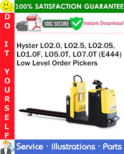Thumbnail Hyster LO2.0, LO2.5, LO2.0S, LO1.0F, LO5.0T, LO7.0T (E444) Low Level Order Pickers Parts Manual PDF Download ◆