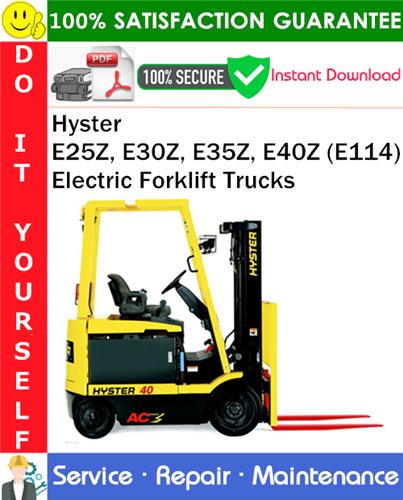 Thumbnail Hyster E25Z, E30Z, E35Z, E40Z (E114) Electric Forklift Trucks Service Repair Manual PDF Download ◆