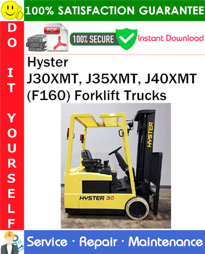 Thumbnail Hyster J30XMT, J35XMT, J40XMT (F160) Forklift Trucks Service Repair Manual PDF Download ◆
