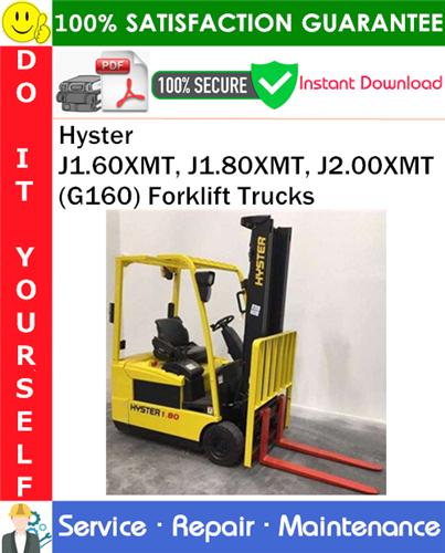 Thumbnail Hyster J1.60XMT, J1.80XMT, J2.00XMT (G160) Forklift Trucks Service Repair Manual PDF Download ◆