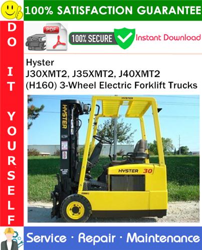 Thumbnail Hyster J30XMT2, J35XMT2, J40XMT2 (H160) 3-Wheel Electric Forklift Trucks Service Repair Manual PDF Download ◆