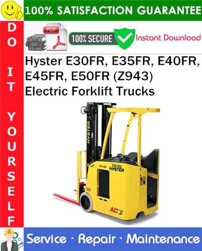 Thumbnail Hyster E30FR, E35FR, E40FR, E45FR, E50FR (Z943) Electric Forklift Trucks Service Repair Manual PDF Download ◆