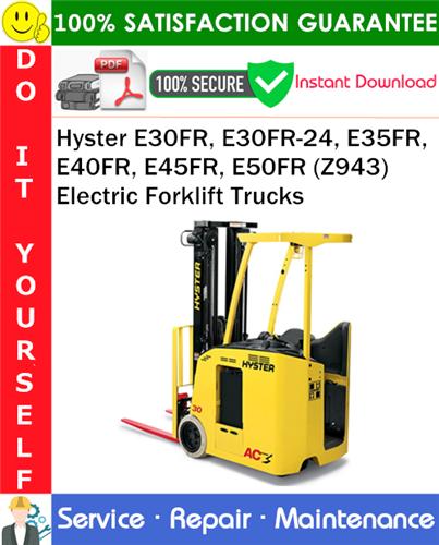 Thumbnail Hyster E30FR, E30FR-24, E35FR, E40FR, E45FR, E50FR (Z943) Electric Forklift Trucks Service Repair Manual PDF Download ◆