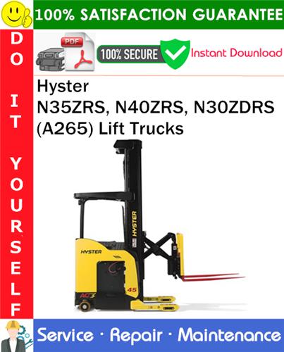 Thumbnail Hyster N35ZRS, N40ZRS, N30ZDRS (A265) Lift Trucks Service Repair Manual PDF Download ◆