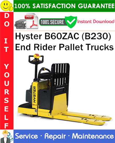 Thumbnail Hyster B60ZAC (B230) End Rider Pallet Trucks Service Repair Manual PDF Download ◆