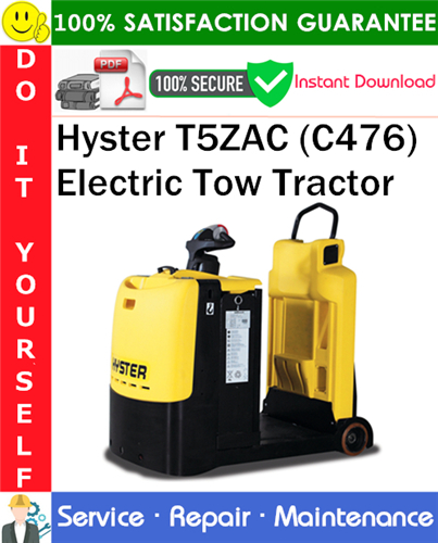 Thumbnail Hyster T5ZAC (C476) Electric Tow Tractor Service Repair Manual PDF Download ◆
