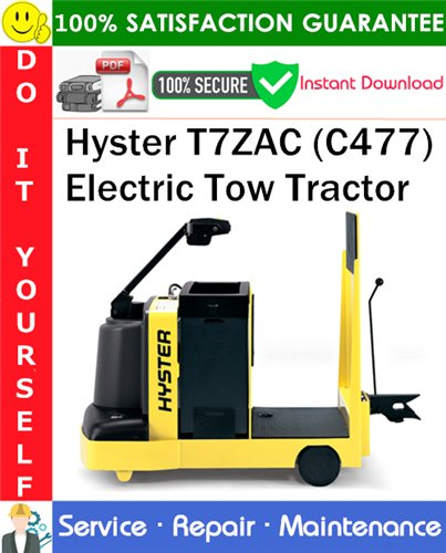Thumbnail Hyster T7ZAC (C477) Electric Tow Tractor Service Repair Manual PDF Download ◆