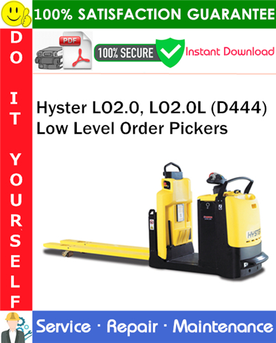 Thumbnail Hyster LO2.0, LO2.0L (D444) Low Level Order Pickers Service Repair Manual PDF Download ◆