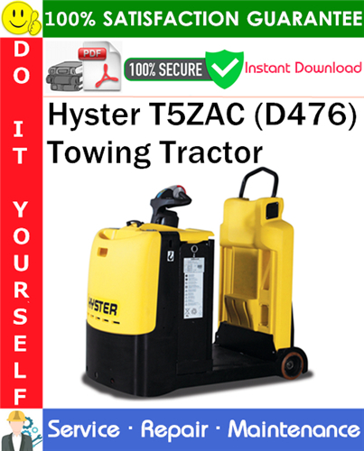 Thumbnail Hyster T5ZAC (D476) Towing Tractor Service Repair Manual PDF Download ◆
