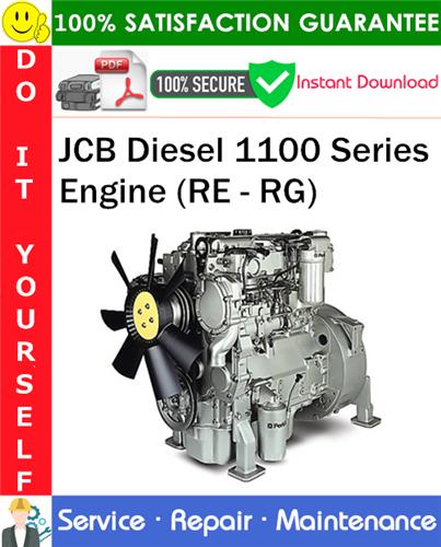 Jcb Diesel 1100 Series Engine  Re - Rg  Service Repair Manual Pdf Download