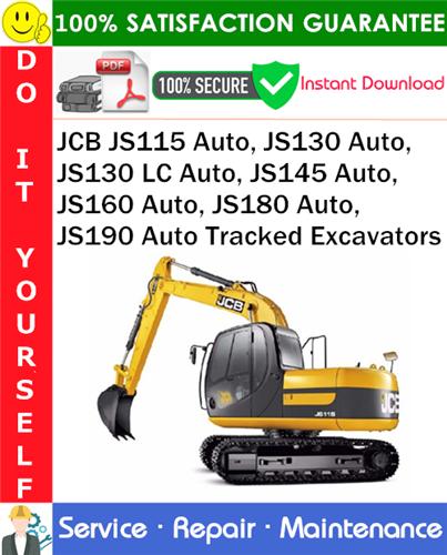 Pay for JCB JS115 Auto, JS130 Auto, JS130 LC Auto, JS145 Auto, JS160 Auto, JS180 Auto, JS190 Auto Tracked Excavators Service Repair Manual PDF Download ◆