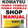 Thumbnail Komatsu PC200-8 PC200LC-8 PC220-8 PC220LC-8 Excavator Service Repair Manual - IMPROVED - DOWNLOAD