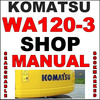Thumbnail Komatsu WA120-3 WA120-3A Loader SN: 50001 & up Service Shop Repair Manual - IMPROVED - SEARCHABLE - DOWNLOAD