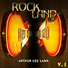 Thumbnail Arthur Lee Land Vol 1 - Rock Land - 40 off Sale