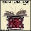 Thumbnail Drum Language Vol 2 - 1/2 Price Sale