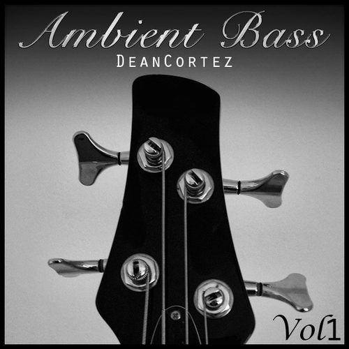 Pay for Dean Cortez Vol 1 Ambient Bass - 1/2 Price Sale