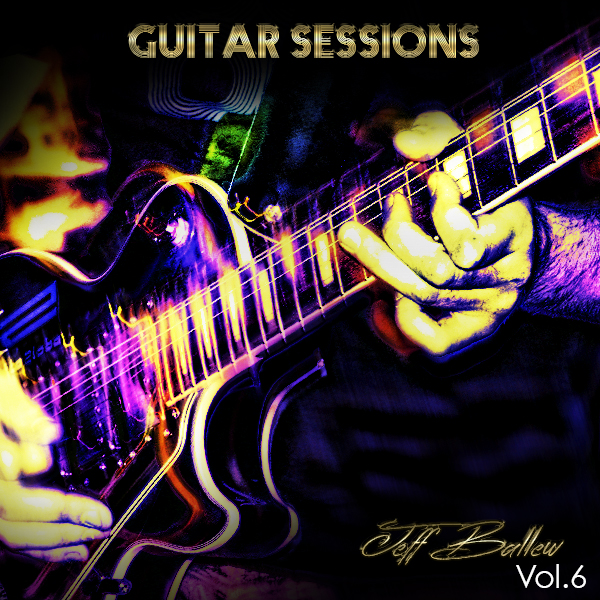 Pay for Jeff Ballew  Vol 6 - Guitar Sessions - 40 off Sale