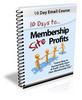 Thumbnail 10 Days to Membership Site Profits PLR Autoresponder Message