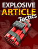 Thumbnail ExplosiveArticleTactics - Quality PLR Download