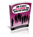 Thumbnail How To Create An Out Of Control Viral Marketing Campaign - New ebook with PLR