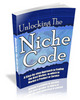 Thumbnail Unlocking The Niche Code - New ebook with PLR