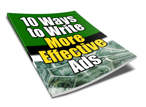 Pay for 10 Ways To Write More Effective Ads - New ebook with PLR