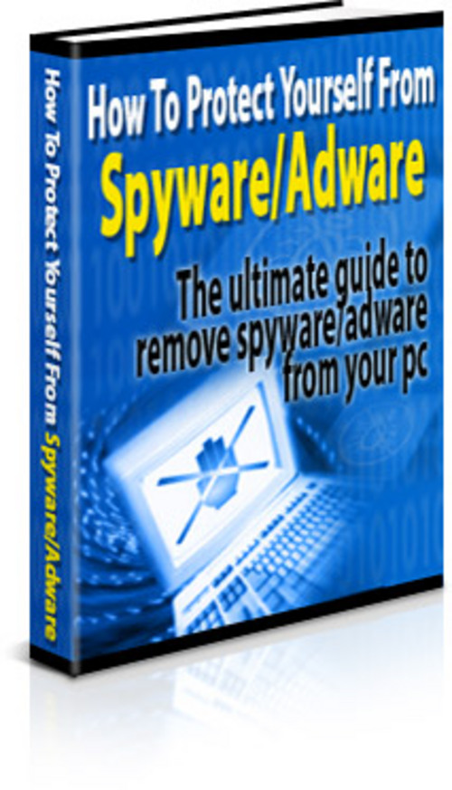 Pay for How to Protect Yourself from Adware and Spyware - New - PLR