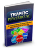 Thumbnail Traffic Powerhouse Ebook with Master Resale/Give Away Rights