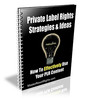 Thumbnail Private Label Rights Strategies & Ideas