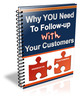 Thumbnail Why You Need To Follow-Up With Your Customers plr