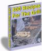 Thumbnail 300 Recipes For The Grill plr