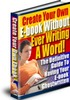 Thumbnail Create Your Own E-Book Without Ever Writing A Word plr