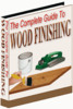 Thumbnail The Complete Guide To Wood Finishing plr