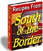 Thumbnail Recipes From South Of The Border plr