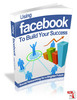 Thumbnail Using Facebook To Build Your Success mrr
