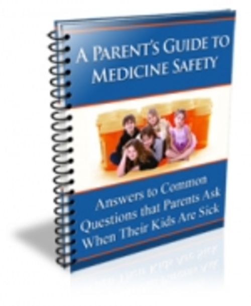 Pay for A Parents Guide To Medicine Safety mrr