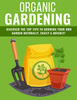 Thumbnail Organic Gardening  Discover the Top Tips to Growing at Home