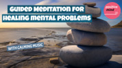 Thumbnail Guided Meditation For Helping Mental Health Problems