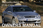 Thumbnail MERCEDES BENZ 2007 CLK-CLASS CLK320 CLK500 CLK55 AMG CABRIOLET OWNERS OWNER'S USER OPERATOR MANUAL
