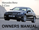 Thumbnail MERCEDES BENZ 2009 E-CLASS E320 BLUETEC E300 E350 E550 4MATIC E63 AMG OWNERS OWNER'S USER OPERATOR MANUAL