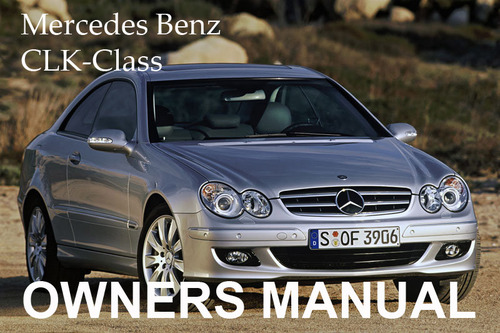 Mercedes benz 2001 clk class clk430 clk55 amg coupe owners for Mercedes benz clk 430 repair manual