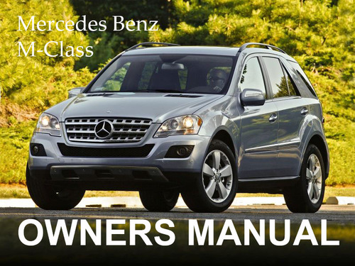 Pay for MERCEDES BENZ 2006 M-CLASS ML350 ML500 OWNERS OWNER´S USER OPERATOR MANUAL (PDF)