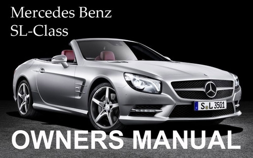 Pay for MERCEDES BENZ 2008 SL-CLASS SL550 SL600 SL55 SL65 AMG OWNERS OWNER´S USER OPERATOR MANUAL